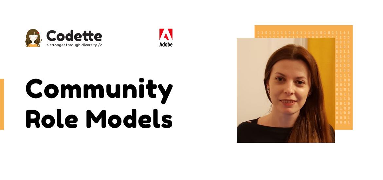 Community Role Models – împărtășind pasiunea pentru tehnologie